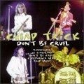 Cheap Trick - Dont Be Cruel