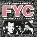 Fine Young Cannibals - Good Things