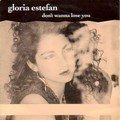 Gloria Estefan - Don`t Wanna Lose You