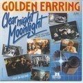 Golden Earring - Clear Night Moonlight