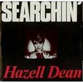 Hazell Dean - Searchin